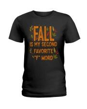 Fall Is My Second Favorite F Word Shirt Ladies T-Shirt thumbnail