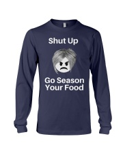 Shut Up Go Season Your Food Shirt Long Sleeve Tee thumbnail