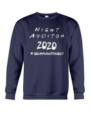 Night Auditor 2020 Quarantined Shirt Crewneck Sweatshirt thumbnail