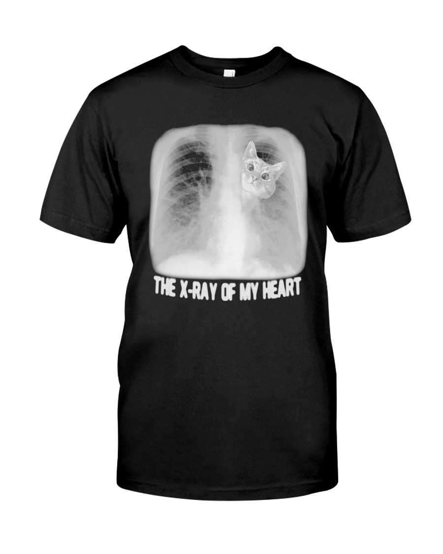 Cat The X Ray Of My Heart Shirt Classic T-Shirt