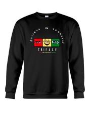 Believe In Yourself Triface Shirt Crewneck Sweatshirt thumbnail