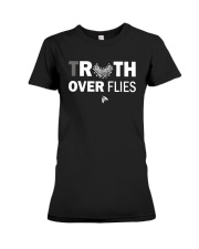 Truth Over Flies Shirt Premium Fit Ladies Tee thumbnail