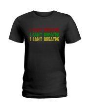 Red Green Yellow I Can't Breathe Shirt Ladies T-Shirt thumbnail
