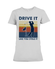 Vintage Golf Drive It Like You Stole It Shirt Premium Fit Ladies Tee thumbnail