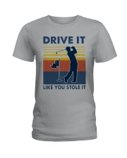 Vintage Golf Drive It Like You Stole It Shirt Ladies T-Shirt tile