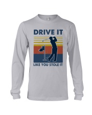 Vintage Golf Drive It Like You Stole It Shirt Long Sleeve Tee tile