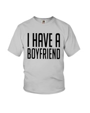 I Have A Boyfriend Shirt Youth T-Shirt tile