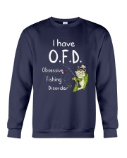 I Have Ofd Obsessive Fishing Disorder Shirt Crewneck Sweatshirt tile