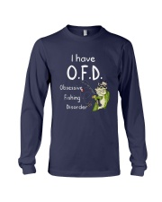 I Have Ofd Obsessive Fishing Disorder Shirt Long Sleeve Tee tile