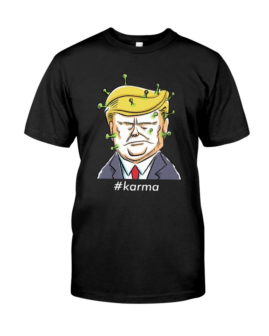 Covid 19 Trump Karma Shirt Classic T-Shirt