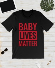 Baby Lives Matter Shirt Classic T-Shirt lifestyle-mens-crewneck-front-17