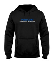 Bill Pulte Cult Love Kindness And Generosity Shirt Hooded Sweatshirt thumbnail