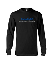 Bill Pulte Cult Love Kindness And Generosity Shirt Long Sleeve Tee thumbnail