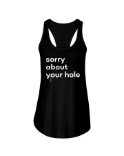 The Gay Agenda Sorry About Your Hole Shirt Ladies Flowy Tank thumbnail
