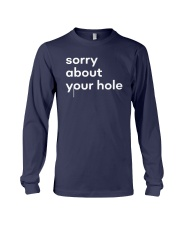 The Gay Agenda Sorry About Your Hole Shirt Long Sleeve Tee thumbnail
