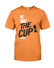 We Want The Cup Shirt Premium Fit Mens Tee thumbnail