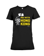Mei With Hong Kong Freedom Hong Kong Shirt Premium Fit Ladies Tee thumbnail