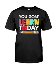 Apple Pencil You Gon Learn Today Shirt Classic T-Shirt front