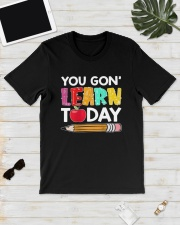Apple Pencil You Gon Learn Today Shirt Classic T-Shirt lifestyle-mens-crewneck-front-17