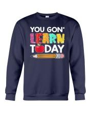 Apple Pencil You Gon Learn Today Shirt Crewneck Sweatshirt thumbnail