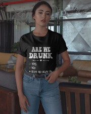 Are We Drunk Yes No Bitch We Might Be Shirt Classic T-Shirt apparel-classic-tshirt-lifestyle-05