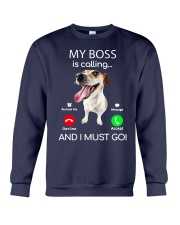 Russell Terrier My Boss Is Calling And I Shirt Crewneck Sweatshirt thumbnail