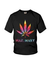 Weed Hail Mary Shirt Youth T-Shirt thumbnail