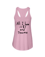 All I Have Is 7 Dollars And Trauma Shirt Ladies Flowy Tank thumbnail