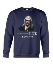 Geralt We Stand And Fuck Covid 19 Shirt Crewneck Sweatshirt thumbnail
