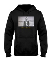 Ode To You Have A Nice Day Shirt Hooded Sweatshirt thumbnail