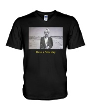 Ode To You Have A Nice Day Shirt V-Neck T-Shirt thumbnail