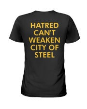 Sam Goldston Hatred Can't Weaken City Steel Shirt Ladies T-Shirt thumbnail