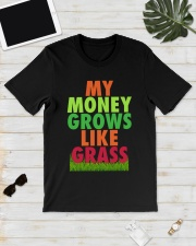 My Money Grows Like Grass Shirt Classic T-Shirt lifestyle-mens-crewneck-front-17