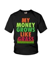 My Money Grows Like Grass Shirt Youth T-Shirt thumbnail