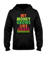 My Money Grows Like Grass Shirt Hooded Sweatshirt thumbnail