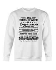 I Am A Proud Wife Of A Crazy Husband Shirt Crewneck Sweatshirt thumbnail