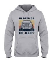 Vintage In Deep Or In Jeep Shirt Hooded Sweatshirt thumbnail