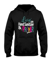 Livin' On Hand Sanitizer A Prayer Shirt Hooded Sweatshirt thumbnail