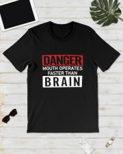 Danger Mouth Operates Faster Than Brain Shirt Classic T-Shirt lifestyle-mens-crewneck-front-17