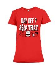 World Series Anthony Rendon Day Off That Shirt Premium Fit Ladies Tee thumbnail