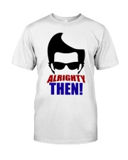 Ace Ventura Alrighty Then Shirt Premium Fit Mens Tee tile