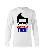 Ace Ventura Alrighty Then Shirt Long Sleeve Tee tile