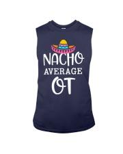 Nacho Average Ot Shirt Sleeveless Tee thumbnail