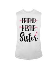 No Friend Bestie Sister Shirt Sleeveless Tee thumbnail