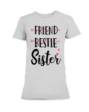 No Friend Bestie Sister Shirt Premium Fit Ladies Tee thumbnail