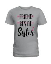 No Friend Bestie Sister Shirt Ladies T-Shirt thumbnail