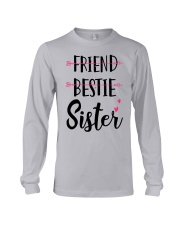 No Friend Bestie Sister Shirt Long Sleeve Tee thumbnail