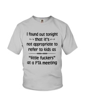 I Found Out Tonight That It Not Appropriate Shirt Youth T-Shirt thumbnail