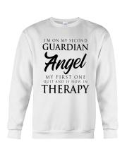 Im On My Second Guardian Angel My First One Shirt Crewneck Sweatshirt thumbnail