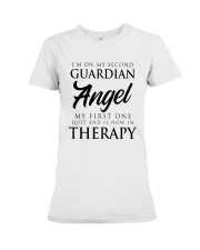 Im On My Second Guardian Angel My First One Shirt Premium Fit Ladies Tee thumbnail
